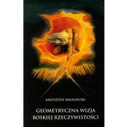 Geometryczna Wizja Boskiej Rzeczywistości, rok wydania (2013)