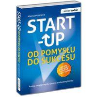 Start-up Od pomysłu do sukcesu (9788377883129)