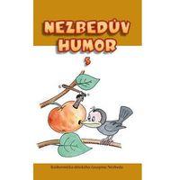 Nezbedův humor 5 neuveden