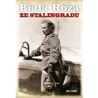 Biała Róża ze Stalingradu (381 str.)