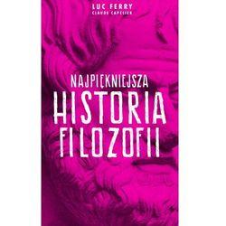 Najpiękniejsza historia filozofii, książka z kategorii Historia