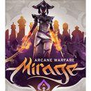 Mirage Arcane Warfare (PC)