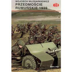 Przedmoście rumuńskie 1939 (Włodarkiewicz Wojciech)