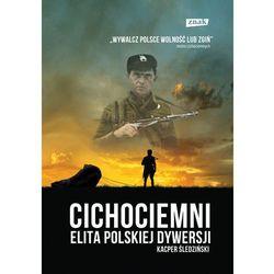 Cichociemni. Elita polskiej dywersji, książka w oprawie twardej
