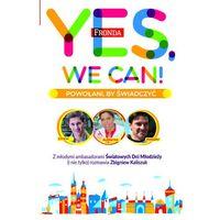 Yes, we can. Powołani, by świadczyć