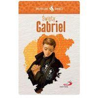 Karta Skuteczni Święci - Święty Gabriel