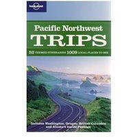 Przewodnik Lonely Planet Pacific Northwest Trips - b?yskawiczna wysy?ka!, pozycja wydana w roku: 2009