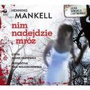 Nim Nadejdzie Mróz. Książka Audio 2cd Mp3 (2 str.)