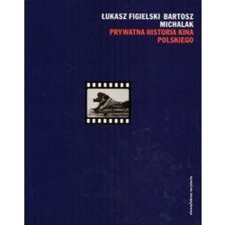 Prywatna historia kina polskiego, książka z kategorii Malarstwo i rysunek