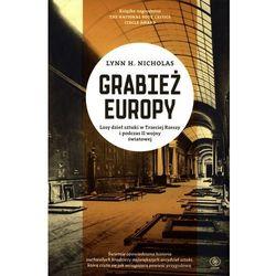 Grabież Europy. Losy dzieł sztuki w Trzeciej Rzeszy i podczas II wojny światowej (ISBN 9788378184591)