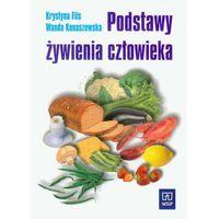 Podstawy żywienia człowieka Podręcznik