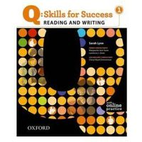 Q Skills for Success: Reading and Writing 1: Student Book with Online Practice (9780194756228)
