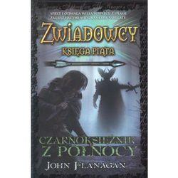 Zwiadowcy Księga 5 Czarnoksiężnik z Północy, pozycja wydana w roku: 2012