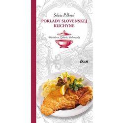 Poklady slovenskej kuchyne: Bratislava, Záhorie, Podunajsko Pilková Silvia, pozycja wydawnicza