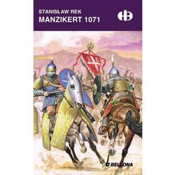 Manzikert 1071 - Wysyłka od 3,99 - porównuj ceny z wysyłką (kategoria: Książki militarne)