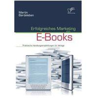 Erfolgreiches Marketing von E-Books Bardeleben, Martin (9783836686198)
