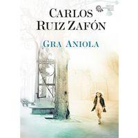 Gra anioła - Carlos Ruiz Zafon, oprawa miękka