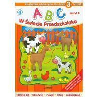 ABC w Świecie Przedszkolaka Zeszyt B, pozycja wydana w roku: 2010