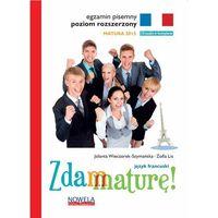 Zdam maturę Język francuski Egzamin pisemny Poziom rozszerzony + CD (9788362008384)