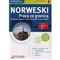 Norweski. Praca za granicą (książka 3 CD), praca zbiorowa