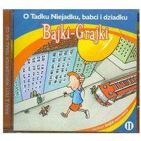 Praca zbiorowa - Bajki - Grajki. O Tadku Niejadku ... CD