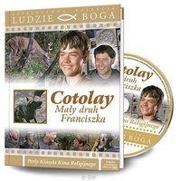 COTOLAY- MAŁY DRUH FRANCISZKA - Film DVD z serii: Ludzie Boga
