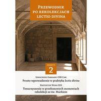 Przewodnik po Rekolekcjach Lectio Divina Część 2