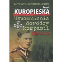 Wspomnienia dowódcy kompanii 1923-1934 (9788311129337)
