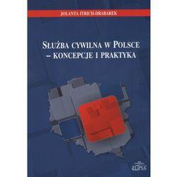 Służba cywilna w Polsce - koncepcje i praktyka, książka z kategorii Prawo, akty prawne