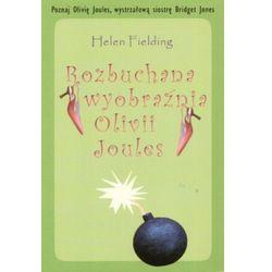 Rozbuchana wyobraźnia Olivii Joules, pozycja wydana w roku: 2004