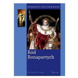 Ród Bonapartych. Dynastie i Wielkie Rody, książka z kategorii Historia