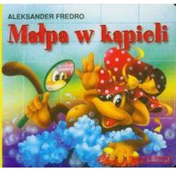 Małpa w kąpieli (ISBN 9788375701647)