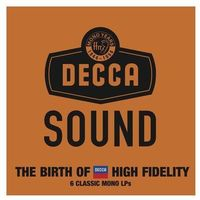 The Decca Sound. The Mono Years [6LP] - Limited Edition - Universal Music Group