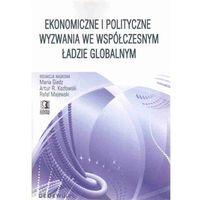 Ekonomiczne i polityczne wyzwania we współczesnym ładzie globalnym (2009)