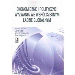 Ekonomiczne i polityczne wyzwania we współczesnym ładzie globalnym, rok wydania (2009)