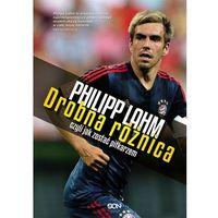 Philipp Lahm Drobna różnica czyli jak zostać piłkarzem, oprawa broszurowa