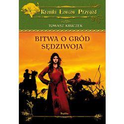 Bitwa o gród Sędziwoja (ISBN 9788376741529)