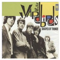 Shapes Of Thing - The Best Of - The Yardbirds (5014797671300)