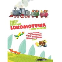 Polscy poeci dzieciom Lokomotywa i inne wiersze, oprawa twarda