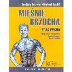 Mięśnie brzucha Atlas ćwiczeń, pozycja wydana w roku: 2011