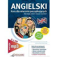 Angielski dla wiecznie początkujących - wersja MP3 Edgard (ilość stron 208)