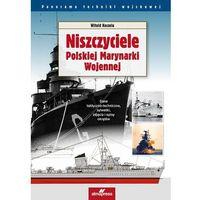 Niszczyciele Polskiej Marynarki Wojennej - Dostępne od: 2014-11-25 (2014)
