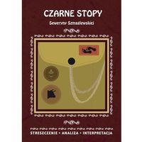 Czarne Stopy Seweryny Szmaglewskiej (kategoria: Poezja)