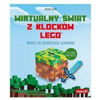 Wirtualny świat z klocków LEGO. Projekty do samodzielnego wykonania, Joachim Klang