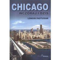 Chicago wczoraj i dziś, książka w oprawie miękkej