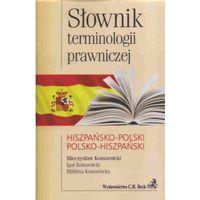 Słownik terminologii prawniczej hiszpańsko-polski polsko-hiszpański (352 str.)