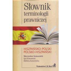 Słownik terminologii prawniczej hiszpańsko-polski polsko-hiszpański (ilość stron 352)