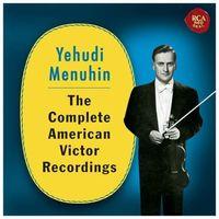Yehudi Menuhin: The Complete American Victor Recordings (CD) - Yehudi Menuhin