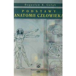 Podstawy anatomii człowieka, rok wydania (2012)
