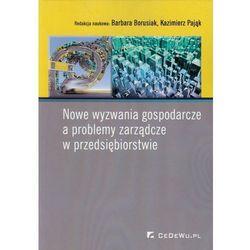 Nowe wyzwania gospodarcze a problemy zarządcze w przedsiębiorstwie (kategoria: Biznes, ekonomia)